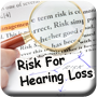 risk hearing loss