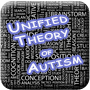 Unified Theory of Autism